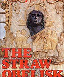 The Straw Obelisk
